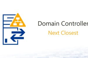 PowerShell: Finding the Next Closest Domain Controller