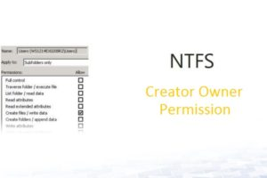 NTFS Creator Owner Permissions