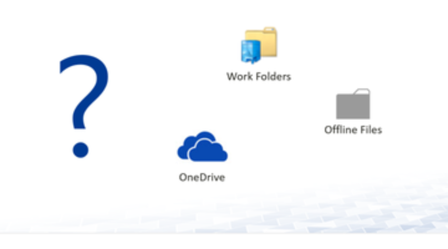 Offline Files, Work Folder or OneDrive for Business?