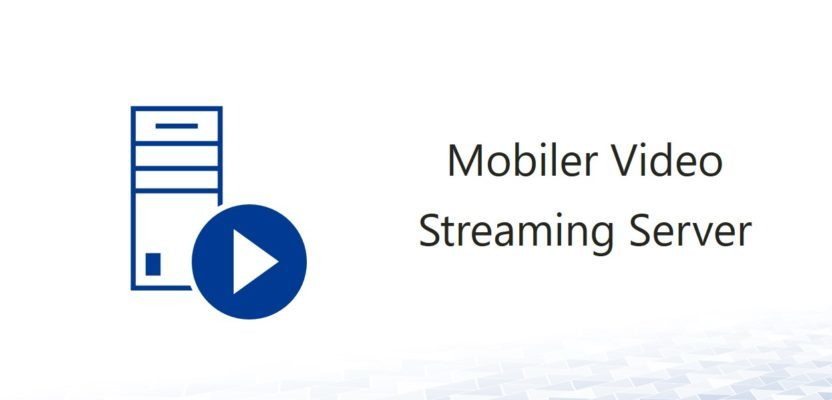 Mobile Video Streaming Server with Windows 10