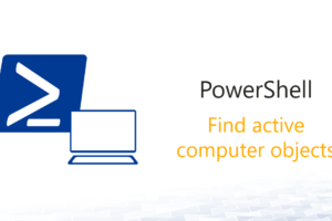 PowerShell: Find active computer objects