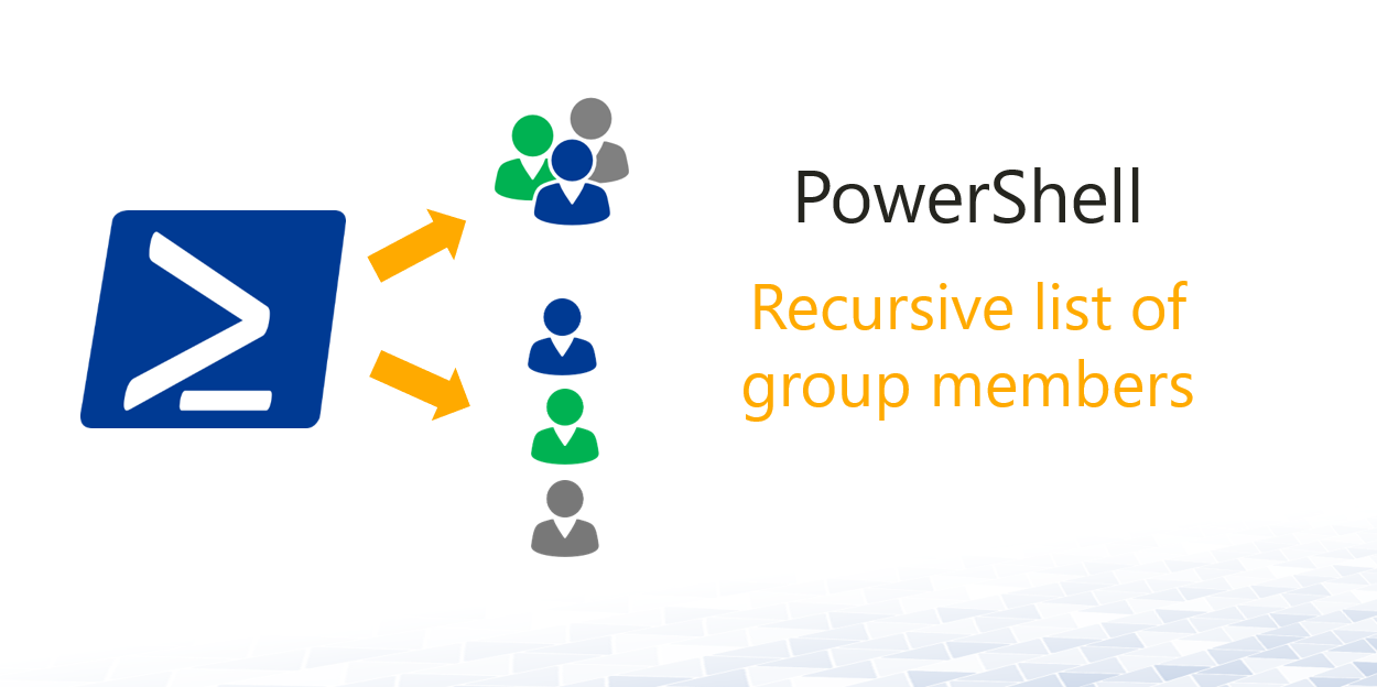 Recursive list of group members in AD - Active Directory FAQ
